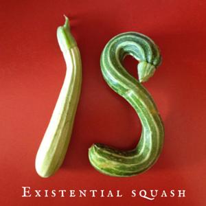 existential squash